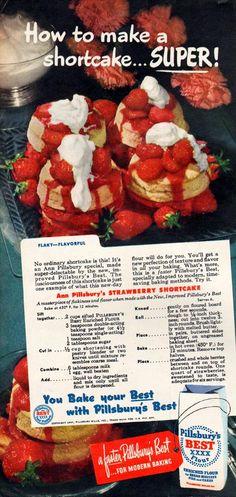 Strawberry Shortcake Recipe For Pillsbury's Best Flour Retro Recipes, Old Recipes, Vintage Recipes, Vintage Food, Retro Food, Vintage Ads, Strawberry Shortcake Recipes, Strawberry Desserts, Best Summer Desserts