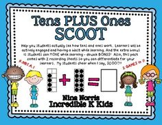 Tens PLUS OnesHelp you students actually see how tens and ones work.  Learners will be actively engaged and having a blast while learning. And the extra bonus is students can MOVE while learning - double BONUS!  Also, this pack comes with 2 recording sheets so you can differentiate for your learners.