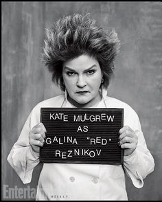 "Orange Is the New Black   Galina ""Red"" Reznikov played by Kate Mulgrew"