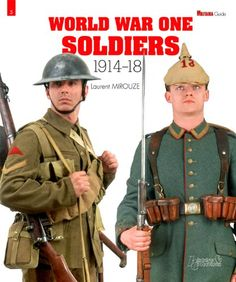 World War One Soldiers: 1914-18 by Laurent Mirouze http://smile.amazon.com/dp/2352502683/ref=cm_sw_r_pi_dp_MVE.vb16ZGJYP