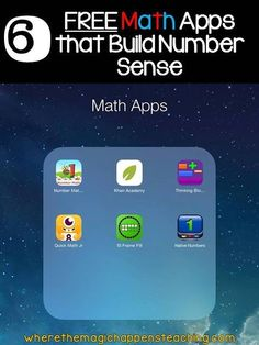Where the Magic Happens: FREE Math Apps that Build Number Sense for students in the Grades K-2