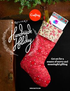 Hey Quilters! Get set for a season of handmade gifting with a special roundup of tips, supplies, kits and inspiration for a heartfelt holiday.