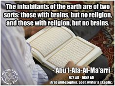 If you have religion you have no brain.....