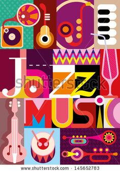 "Jazz. Musical collage - vector illustration with musical instruments and inscription ""Jazz Music"". Design with fonts. by jazzia, via Shutter..."