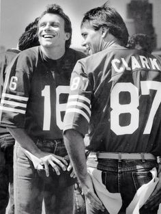 Joe Montana and Dwight Clark -- the two best in the game!!! Two awesome hotties!!