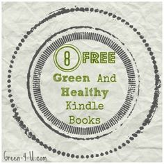 8 Free Green and Healthy Kindle Books