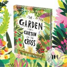 The Garden, the Curtain and the Cross Book and Activity Book Review (Giveaway Now Closed)
