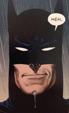 Batman is amused.