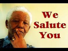 Nelson Mandela The world Salutes You - YouTube