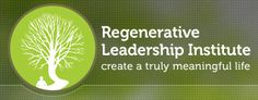 Regenerative Leadership Institute - Sustainability Lives Here
