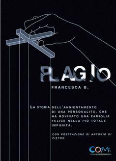Libro Plagio Autore: Francesca B.