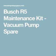 Busch R5 Maintenance Kit - Vacuum Pump Spare