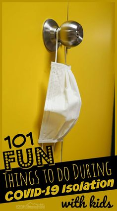 101 FUN Things to do in COVID-19 Isolation
