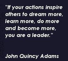 #leadership #johnquincyadams #leadershipquote