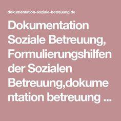 Dokumentation Soziale Betreuung, Formulierungshilfen der Sozialen Betreuung,dokumentation betreuung § 87b,dokumentation soziale betreuung altenheim