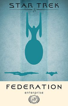 Federation Enterprise, Star Trek  Poster by Thomas Gately