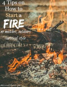 Learn how to start a fire outdoors without any matches or lighters. Being able to start and build a fire is an important preparedness and survival skill, plus, who doesnt love a campfire! Video with some great tips.