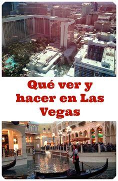 5 cosas que debes hacer en Las Vegas