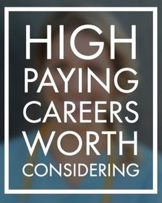 23 High-paying careers worth considering.
