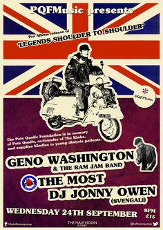Poster for the Pete Quaife Foundation CD Release Party with Geno Washington and the Ram Jam Band, The Most and Jonny Owen of SVENGALI as DJ, 24 September, 2014.