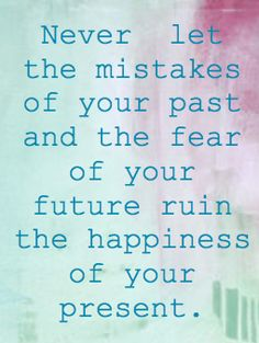 destinations, word of wisdom, remember this, daily reminder, bones, ruin, being happy, true happiness quotes, happy future quotes