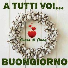 Italian Memes, Good Morning, Christmas Wreaths, Holiday Decor, Nice Asses, Buen Dia, Bonjour, Good Morning Wishes