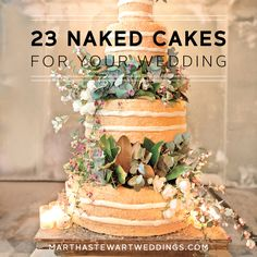 23 Naked Cakes for Your Wedding | Martha Stewart Weddings