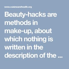 Beauty-hacks are methods in make-up, about which nothing is written in the description of the means or instructions on its packaging. These are the tricks about the existence of which you can learn… Hair Loss Remedies, Skin Care Remedies, Beauty Secrets, Beauty Hacks, Beauty Tips, Beauty Products, Healthy Hair Growth, Beauty Industry, Girls Life