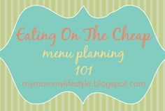 Menu Planning Part 2 from Mommy Lifestyle
