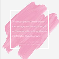 It's about grit and determination – the courage, resolve and strength of character to be unstoppable no matter what comes our way. Unstoppable Quotes, Mary Kay Ash Quotes, Mary Kay Cosmetics, Determination, Qoutes, Opportunity, Strength, Inspirational Quotes, Glamour