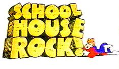 """School House Rock! """"Conjunction, junction what's your function?"""""""