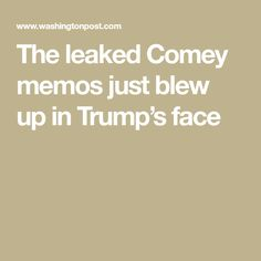 """The leaked Comey memos just blew up in Trump's face - Trump is a delusional bastard who has lied, cheated, is immoral, no character , crass and crude - in short a real arch slime-ball. Absolutely reflects a nation captured by like and financed by vested interests.  """"A BULLYING COT CASE""""!"""