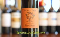 Noble Tree Cabernet Sauvignon  Just What The Doctor Ordered