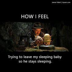 Hoe moeilijk het kan zijn je slapende baby neer te leggen.....  Steek je hand op als je dit herkent ;-)  Indiana Jone sleep meme