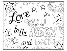 Adult Coloring Page Digital Download / Love You To The Moon And Back / DIY Art