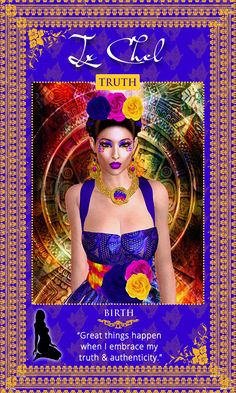 Mayan Jaguar Goddess IxChel! Ix Chel Affirmation: Great things happen when I embrace my TRUTH. And authenticity. Womanifesting Fertility Goddess Oracle Cards.