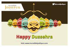 Happy Dussehra,  From- Incredible Jodhpur Team.