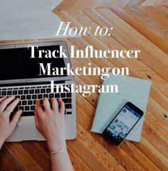 3 ways to determine the ROI of Instagram influencer campaigns and track influencer marketing on Instagram.
