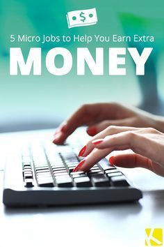 How to Make Extra Money by Picking Up Micro Jobs