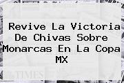 http://tecnoautos.com/wp-content/uploads/imagenes/tendencias/thumbs/revive-la-victoria-de-chivas-sobre-monarcas-en-la-copa-mx.jpg Chivas Vs Morelia Copa Mx. Revive la victoria de Chivas sobre Monarcas en la Copa MX, Enlaces, Imágenes, Videos y Tweets - http://tecnoautos.com/actualidad/chivas-vs-morelia-copa-mx-revive-la-victoria-de-chivas-sobre-monarcas-en-la-copa-mx/