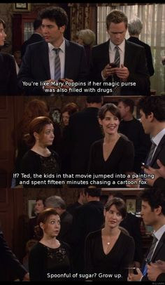 spoonful of sugar? - HIMYM / How I Met Your Mother - Lily Aldrin, Ted Mosby, Barney Stinson and Robin Scherbatsky - quote - screencap How I Met Your Mother, Tv Quotes, Movie Quotes, Funny Quotes, Poetry Quotes, I Meet You, Look At You, Thing 1, Film Serie
