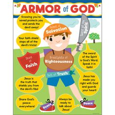 This colorful chartlet is the perfect visual reference and learning tool for any school or Sunday School area. Titled ARMOR of GOD, it offers a Scripture-based message to help children in their daily spiritual lives. Bible Stories For Kids, Bible Study For Kids, Bible Lessons For Kids, Kids Bible, Bible Book, Preschool Bible, Preschool Ideas, Armor Of God Lesson, Devotions For Kids