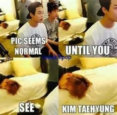 Everything is normal until u see Kim Taehyung, the man is an alien