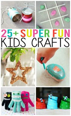 25+ Super Fun Kids Crafts -