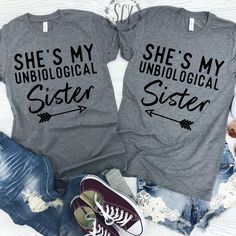 She's My Unbiological Sister. Galentine's Day. Galentine. Single Life. Best Friends. Bffs. Besties. BFF Tees. Best Friend Shirts. Unbiological Sister Shirts. Sister Shirts. Fun anti-valentine's day tees.