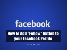 "#HowTo Add ""Follow"" button to your #Facebook Profile"