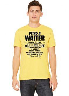 being a waiter copy Tshirt