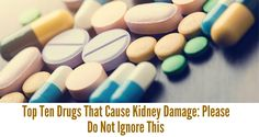 Your kidneys can often suffer damage if you are using drugs often such as antibiotics, analgesics, etc. The following list contains the most dangerous drugs that can be a threat to the health of your kidneys: 1 .Antibiotics including ciprofloxacin, vancomycin, methicillin, sulfonamides. 2 .Analgesics such as acetaminophen and also non-steroidal anti-inflammatory drugs: ibuprofen, aspirin, …
