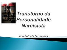 Transtornocomportamento: Transtorno personalidade narcisista