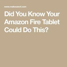 Tablet Secrets Straight From The Technology Experts Amazon Fire Tablet, Kindle Fire Tablet, Amazon Kindle Fire, Ipad Hacks, New Tablets, What To Use, Light My Fire, You Must, Android